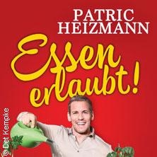 Patric Heizmann: Essen erlaubt! - Tickets