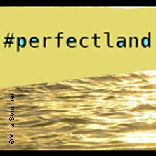 Werkstatt: #Perfectland