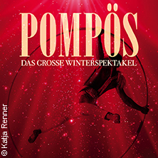 POMPÖS - Das Große Winterspektakel