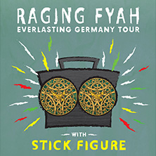 Raging Fyah & Stick Figure