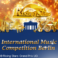 Rising Stars Grand Prix 2017 - International Music Competition Berlin