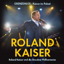 Schlager: Grenzenlos - Roland Kaiser Und Die Dresdner Philharmonie Karten