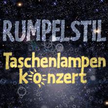Taschenlampenkonzert: Rumpelstil & Gäste