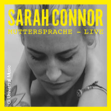 Sarah Connor: Muttersprache - Live 2016