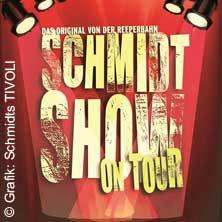 Schmidt Show on Tour - Das Original aus Hamburg!