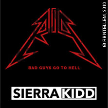 Sierra Kidd: Bad Guys Go To Hell Tour
