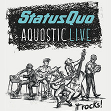 Status Quo - Aquostic - It Rocks! in Halle / Saale, 16.12.2017 - Tickets -