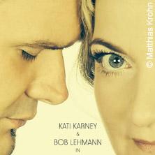 Sternstunden Kati Karney & Bob Lehmann