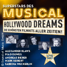 Superstars des Musicals - Hollywood Dreams in MÜNCHEN * Deutsches Theater,