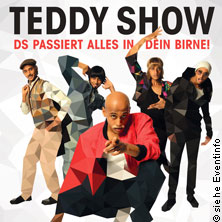 Die Teddy Show: Ds passiert alles in dein Birne! - Preview