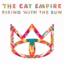 The Cat Empire - Special Guest: Tinpan Orange