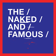 The Naked And Famous