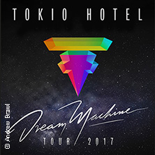 Tokio Hotel: Dream Machine World Tour 2017