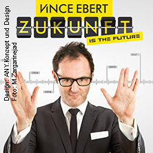 Vince Ebert: Zukunft is the Future in Lübeck, 21.10.2017 - Tickets -