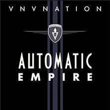 VNV Nation - Automatic Empire