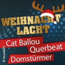 Weihnacht Lacht mit Cat Ballou, Querbeat und den Domstürmern