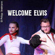 Welcome Elvis in Essen, 23.11.2017 - Tickets -