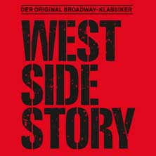 West Side Story - Der original Broadway Klassiker in MÜNCHEN * Deutsches Theater,