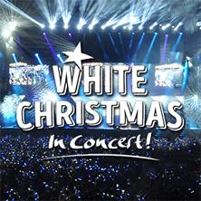 White Christmas in Concert! - Die Show mit  hoher Schneewahrscheinlichkeit