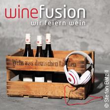 winefusion - wir feiern Wein.