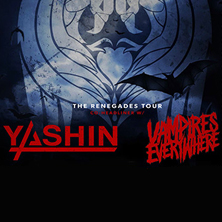 Yashin & Vampires Everywhere: The Renegades Tour 2016