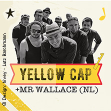 Ska, Ska, Ska mit YELLOW CAP und Mr. Wallace