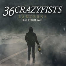 36 Crazyfists: Lanterns EU Tour 2018 in KARLSRUHE * DIE STADTMITTE KARLSRUHE,
