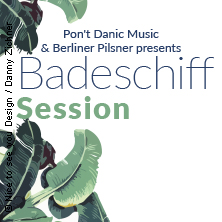 Badeschiff Sessions Tickets