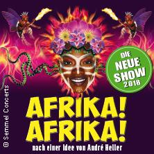 Afrika! Afrika! : Die neue Show