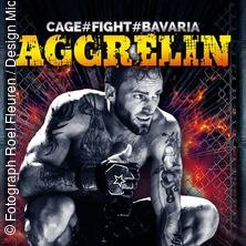 Aggrelin 19 Cage#fight München Tickets