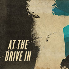 At The Drive In + Special Guests: Death From Above & Le Butcherettes Tour 2018 - Termine und Tickets, Karten -