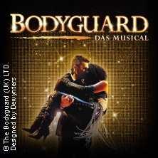 BODYGUARD - DAS MUSICAL in Stuttgart, 06.04.2018 - Tickets -