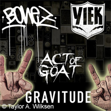 Bonez / Yiek / Act Of Goat / Gravitude in WUPPERTAL * UNDERGROUND,