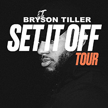 Bryson Tiller: Set It Off Tour