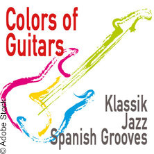 Colors of Guitars - Klassisch. Jazzig. Groovig. in KIEL * Musikschule Kiel,