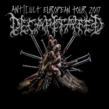 Decapitated: Anticult European Tour 2017