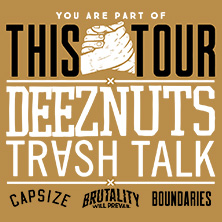 Deez Nuts: You Are Part Of This Tour 2018 in AUGSBURG * Kantine