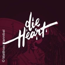 Die Heart & Friends Tickets