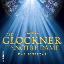 Disneys Der Glöckner Von Notre Dame In Berlin Tickets