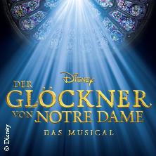 Disneys DER GLÖCKNER VON NOTRE DAME in Berlin, 18.08.2017 - Tickets -