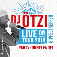DJ Ötzi: Gipfeltreffen - Das große Bergfest - Live on Tour 2018 in COTTBUS * Stadthalle Cottbus,
