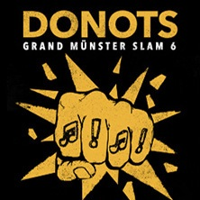Donots - Grand Münster Slam 6 Tickets