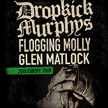 Dropkick Murphys & Guest: Flogging Molly in Dortmund, 04.02.2018 - Tickets -