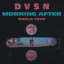 DVSN: Morning After World Tour in FRANKFURT A. M. * Zoom,