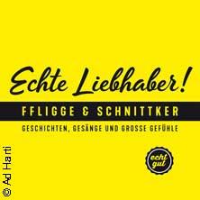 Echte Liebhaber - Frank Fligge & Gregor Schnittker Tickets