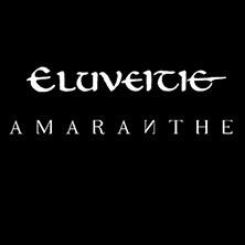 Eluveitie und Amaranthe