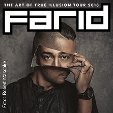 FARID: The Art of True Illusion Tour 2018 in STUTTGART * Theaterhaus (am Pragsattel)