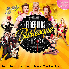 The Firebirds Burlesque Show (Gp)