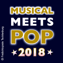 Musical meets Pop | Freilichtspiele Tecklenburg