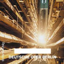 Karten für Führungen - Deutsche Oper Berlin in Berlin